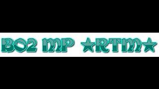 [BO2/PC] ★RTM★ Multiplayer w/Anti-Ban   Hosted By: JuliusModz