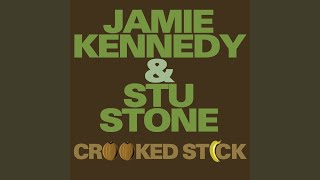 Watch Jamie Kennedy  Stu Stone Crooked Stick video