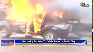 Normalcy returns to crisis areas in Benin City