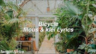 Bicycle filous (ft. klei) Lyrics