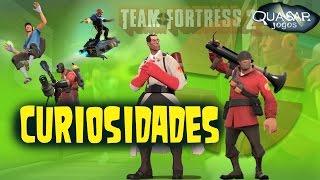 Curiosidades Sobre Team Fortress 2 - Quasar Jogos