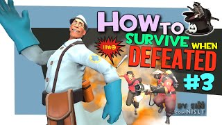 TF2: How to survive when defeated #3 [FUN]