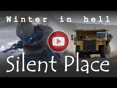 Silent Place. Winter In Hell. A Film About The City Of Kiselevsk (Russia)