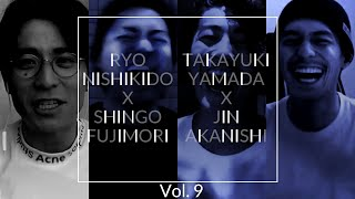 [NO GOOD TV - Vol. 9] RYO NISHIKIDO & JIN AKANISHI & TAKAYUKI YAMADA & SHINGO FUJIMORI 「N/A」YouTube Channel ...