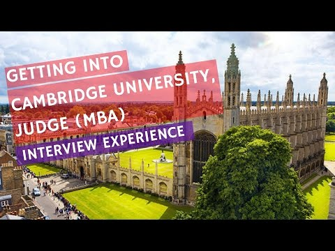 CAMBRIDGE, JUDGE BUSINESS SCHOOL INTERVIEW EXPERIENCE AND APPLICATION STRATEGY (2017 ADMIT)