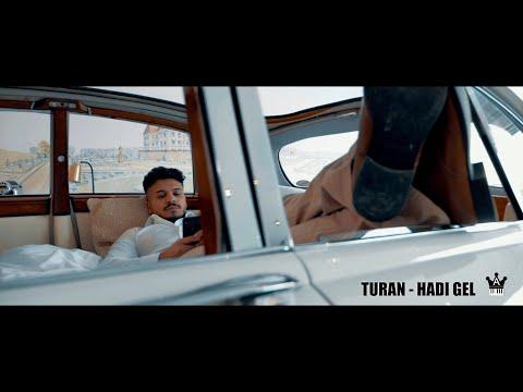 Turan - Hadi Gel (Prod. By DJ A-Boom)