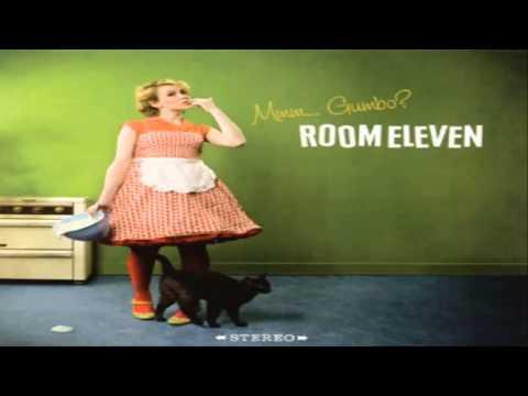 Room Eleven - Mmm...Gumbo - 03  - lalala love
