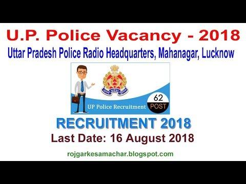 U P Police Vacancy - 2018 || Uttar Pradesh Police Radio Headquarters, Mahanagar, Lucknow