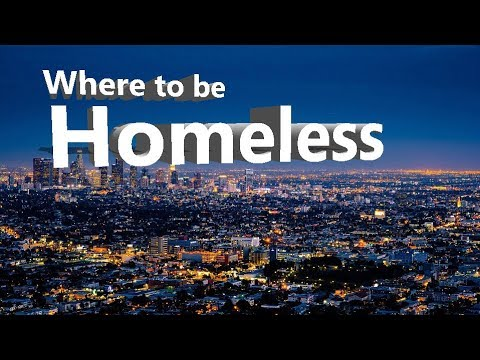 Top 10 Best Cities To Be Homeless In America.