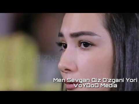 #VoYDoDMedia                                              Men Sevgan Qiz O'zgani Yori