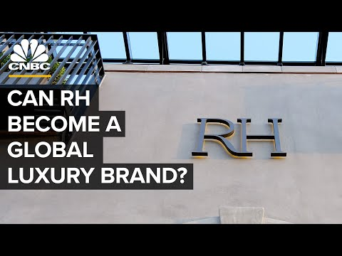 Can RH Become A Global Luxury Brand?