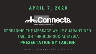 Spreading the Message while Quarantined - Tabligh thourgh Social Media (Tabligh)