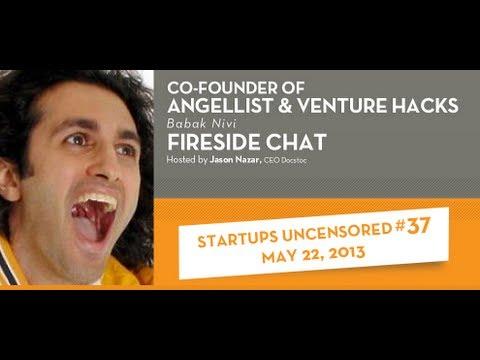 Babak Nivi, Co-founder of AngelList and Venture Hacks - Startups Uncensored 37