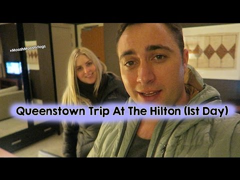 Queenstown Trip At The Hilton (1st Day) | MooshMooshVlogs