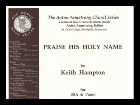 Hampton - Praise His Holy Name (SSAA premiere - NY Women's All-State Chorus 2000)