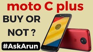 Motorola Moto c Plus - Should You Buy Or Not Hindi AskArun