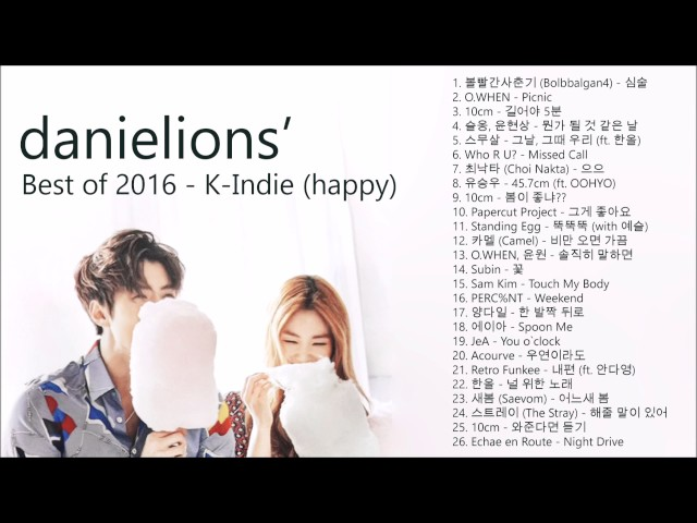 ♫ danielions Best of 2016 - K-Indie (happy)