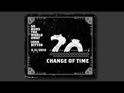 """""""Change of Time"""" - New Track from 2010 Josh Ritter Album (""""So Runs the World Away"""" out May 4th)"""