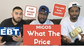 Migos-What the Price Official Reaction!