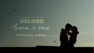 🔴 Christian Carlino DeLord - Anema e Core | (Official Music Video) 🎹