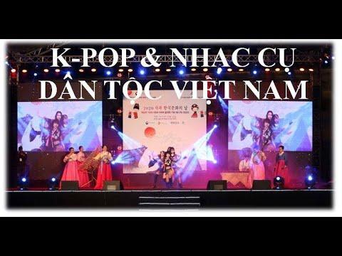 [NGÀY VĂN HÓA HÀN QUỐC TẠI SAPA 2020] BIỂU DIỄN K-POP KẾT HỢP NHẠC CỤ DÂN TỘC VIỆT NAM