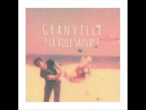 Granville - La Ville Sauvage