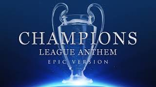 Download lagu UEFA Chions League Anthem Epic Version MP3