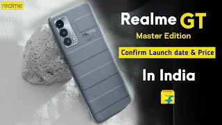 Realme GT Master Edition - India launch date Confirmed? Specifications, Price, First Look, Unboxing
