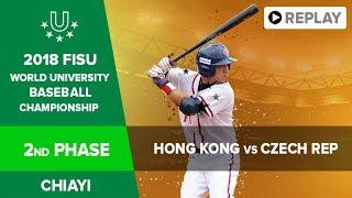 Baseball – Second phase – HKGB4 vs CZEA3  FISU 2018 World University Championship