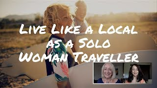 How to Live Like a Local as a Solo Female Traveler
