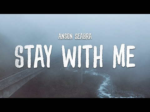 Anson Seabra - Stay With Me