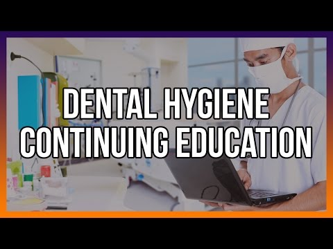 Dental Hygiene Continuing Education
