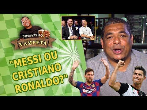 """""""MESSI ou CRISTIANO RONALDO?"""" PERGUNTE AO VAMPETA #10"""