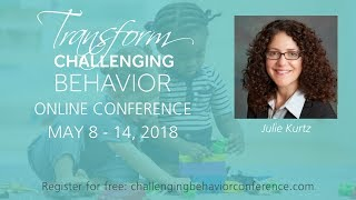 Transform Challenging Behavior Conference Speaker Trailer: Julie Kurtz 1