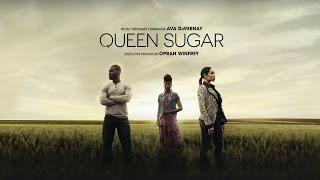 Queen Sugar ( Trailer )