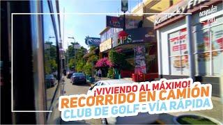 ¡¡SÚBALE, SÚBALE!! ¡CLUB DE GOLF - VÍA RÁPIDA! // Recorrido En Camión En #Acapulco #AcapulcoEnLaPiel