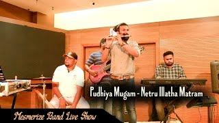 Netru Illatha Matram | Pudhiya Mugam | Flute Cover | Mesmerize Band Live Show