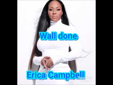 Erica Campbell Will Done