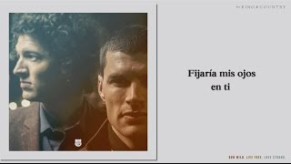 for King & Country - Fix My Eyes (Subtitulada en Español)