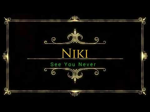 Nikki  - See u Never Lyrics