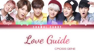 Cross Gene (크로스진) - 연애지침서 (Love Guide) Lyrics (Color Coded L…