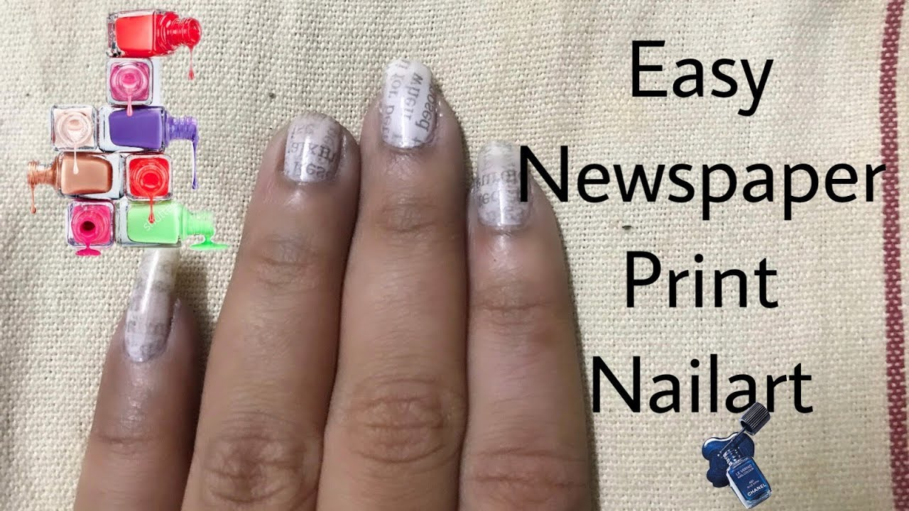 Newspaper print Nailart || With water and With alcohol || Easy paper ...