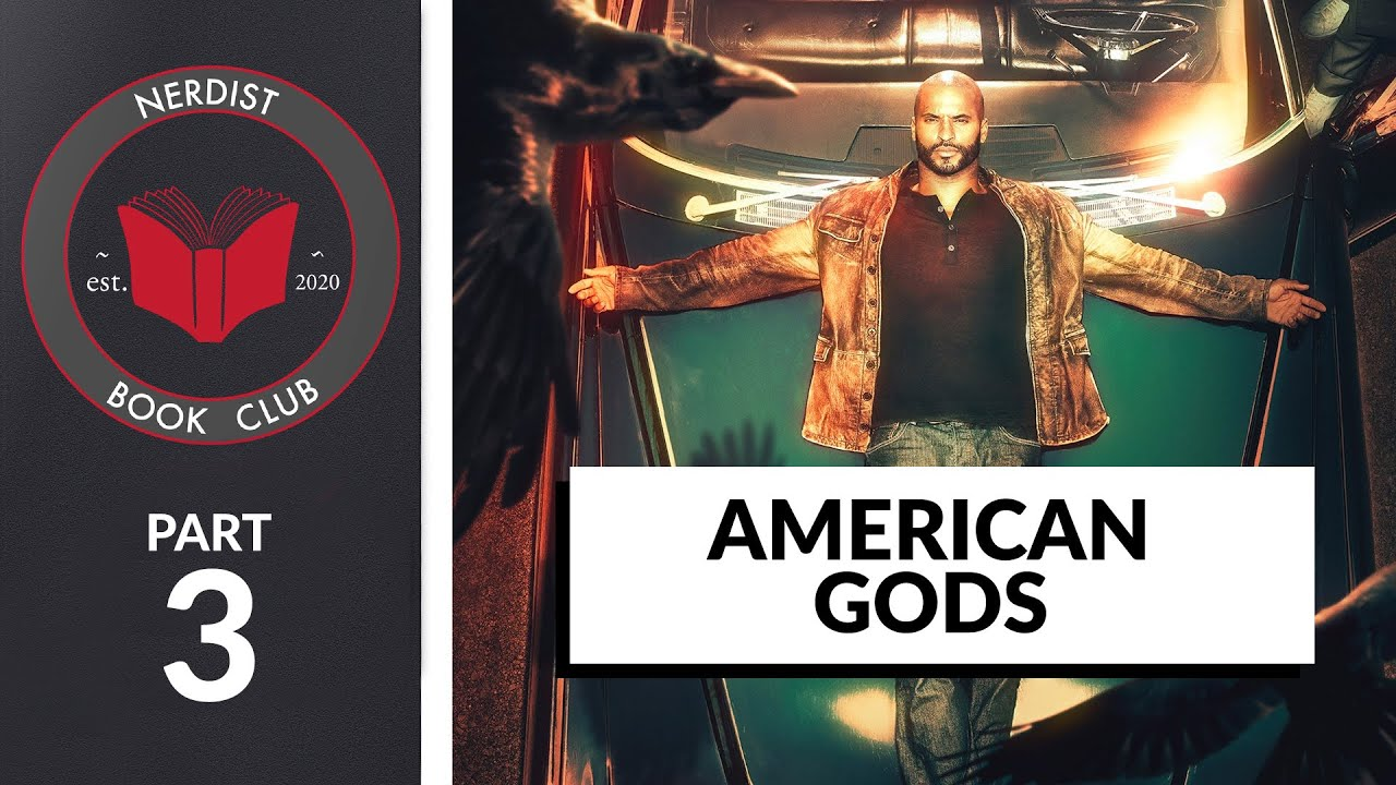 Nerdist Book Club - American Gods Part 3