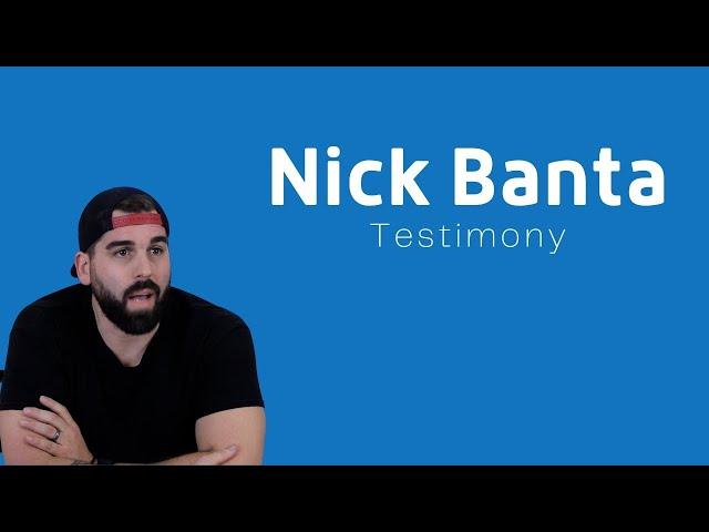 Nick Banta Testimony