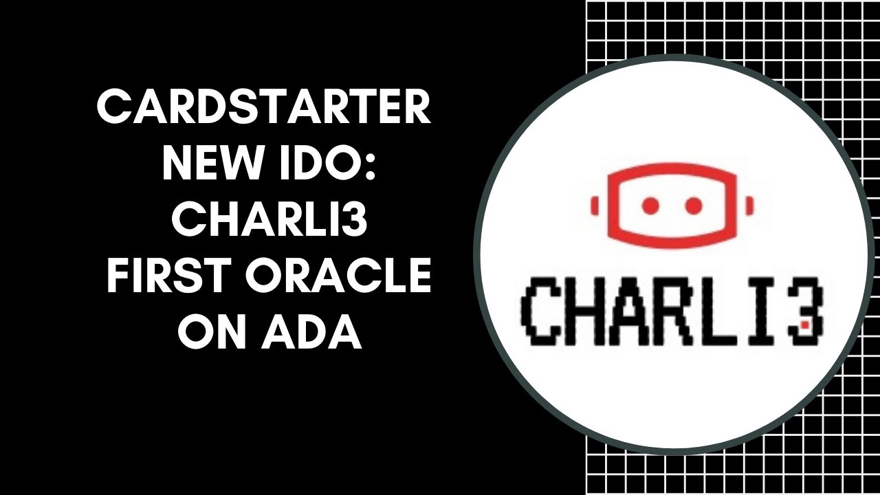 Cardstarter Upcoming First IDO: Charli3 The First Oracle On Cardano