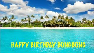 BongBong   Beaches Playas - Happy Birthday