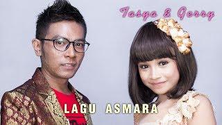 Gerry Mahesa Feat Tasya  - Lagu Asmara [Official]