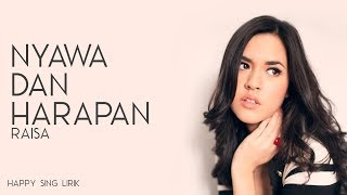 Download lagu Raisa Nyawa Dan Harapan MP3