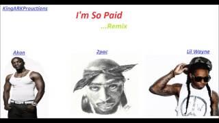 2pac ft. Akon & Lil Wayne I