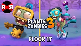 Plants vs Zombies 3 - FLOOR 17 - iOS / Android Gameplay